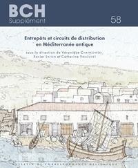 Véronique Chankowski et Xavier Lafon - Entrepôts et circuits de distribution en Méditerranée antique.