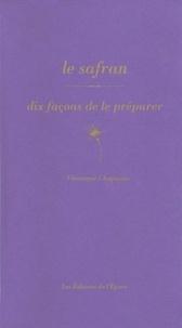 Le safran - Dix façon de le préparer.pdf