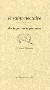 Le saint-nectaire - Dix façons de le préparer.pdf