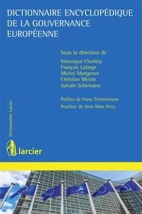 Véronique Charléty et François Lafarge - Dictionnaire encyclopédique de la gouvernance européenne.
