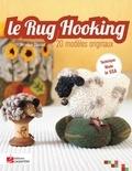 Véronique Chaumat - Le Rug Hooking - 20 modèles originaux.
