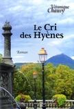 Véronique Chauvy - Le cri des hyènes.