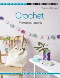 Véronique Chermette - Crochet - Premières leçons.