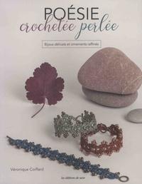Véronique Coiffard - Poésie crochetée perlée - Bijoux délicats et ornements raffinés.