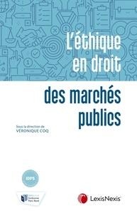 Véronique Coq - L'éthique en droit des marchés publics.