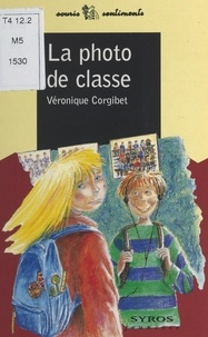 Véronique Corgibet et Claude Clément - La photo de classe.
