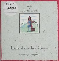 Véronique Corgibet - Lola dans la cabane.