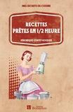 Véronique Corpet-Roudier - Recettes prêtes en 1/2 heure.