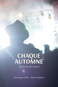 Véronique Côté et Steve Gagnon - Chaque automne j'ai envie de mourir.