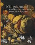 Véronique Damian - L'OEil gourmand - Parcours dans la nature morte napolitaine du XVIIe siècle.