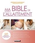 Véronique Darmangeat - Ma bible de l'allaitement.