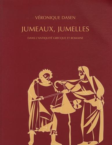 Véronique Dasen - Jumeaux, Jumelles dans l'Antiquité grecque et romaine.