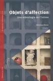 Véronique Dassié - Objets d'affection - Une ethnologie de l'intime.