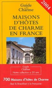 Véronique de Andreis et  Collectif - Maisons d'hôtes de charmes en France.