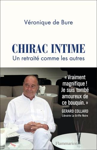 Chirac intime. Un retraité comme les autres