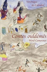 Véronique de Colombel - Contes ouldémés - (Nord Cameroun).