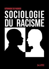Véronique De Rudder - Sociologie du racisme.