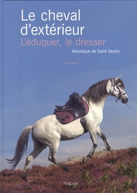 Le cheval dextérieur - Léduquer, le dresser.pdf