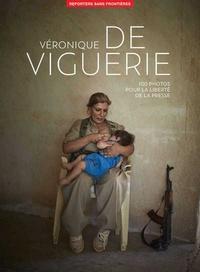Véronique de Viguerie et  Reporters sans frontières - Véronique de Viguerie - pour la liberté de la presse.