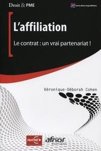 Véronique-Déborah Cohen - L'affiliation - Le contrat : un vrai partenariat !.