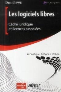 Véronique-Déborah Cohen - Les logiciels libres - Cadre juridique et licences associées.