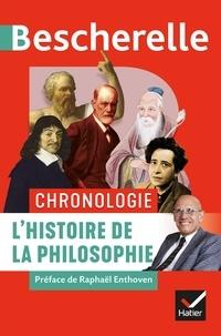 Véronique Decaix et Gweltaz Guyomarc'h - Bescherelle Chronologie de l'histoire de la philosophie - de l'Antiquité à nos jours.