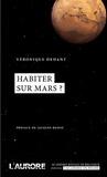 Véronique Dehant - Habiter sur Mars ?.