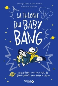 Véronique Deiller et Julien Armilhon - La théorie du baby bang.