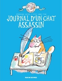 Véronique Deiss et Anne Fine - Le chat assassin  : Journal d'un chat assassin.