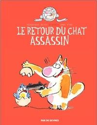 Véronique Deiss et Anne Fine - Le chat assassin  : Le retour du chat assassin.