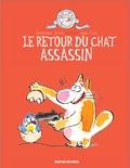 Véronique Deiss et Anne Fine - Le retour du chat assassin.
