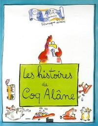 Véronique Deiss - Les histoires de Coq Alâne.