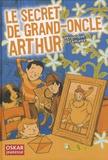 Véronique Delamarre Bellégo - Le secret de grand-oncle Arthur.
