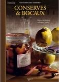 Véronique Delarue et Chantal Nicolas - Conserves & bocaux.