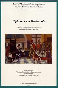 Véronique Demars-Sion et Renée Martinage - Diplomates et diplomatie - Actes des Journées internationales tenues à Péronne du 22 au 23 mai 2009.