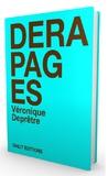Véronique Deprêtre - Dérapages - Nouvelles.