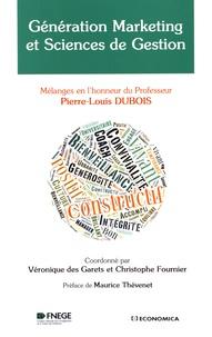 Véronique Des Garets et Christophe Fournier - Génération marketing et sciences de gestion - Mélanges en l'honneur du Professeur Pierre-Louis Dubois.