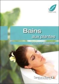 Véronique Desarzens - Bains aux plantes.
