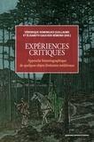 Véronique Dominguez-Guillaume et Elisabeth Gaucher-Rémond - Expériences critiques - Approche historiographique de quelques objets littéraires médiévaux.