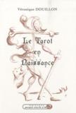 Véronique Douillon - Le Tarot en naissance - Acrostiches relatant le chemin initiatique du Tarot de Marseille.