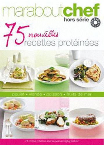 Véronique Dreyfus - 75 nouvelles recettes protéinées.