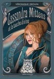 Véronique Drouin - Cassandra Mittens et la touche divine.