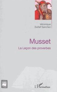 Véronique Dufief-Sanchez - Musset - La Leçon des proverbes.