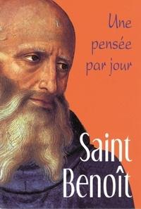Véronique Dupont - Saint Benoît - Une pensée par jour.