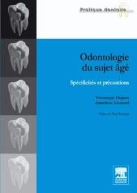 Véronique Dupuis et Anneliese Léonard - Odontologie du sujet âgé - Spécificités et précautions.