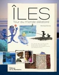 Véronique Durruty - Iles - Tour du monde aléatoire.