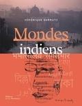 Véronique Durruty - Mondes indiens.