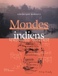 Véronique Durruty - Mondes indiens.