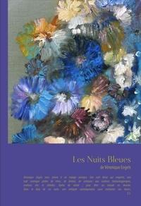 Véronique Engels - Les nuits bleues.