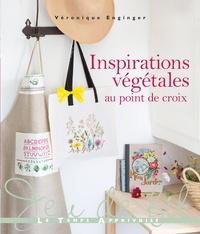 Véronique Enginger - Inspirations végétales au point de croix.